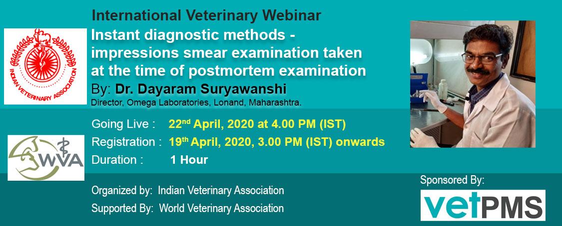 Instant Diagnostic Methods - Impressions Smear Examinations Taken at the time of Postmortem Examination